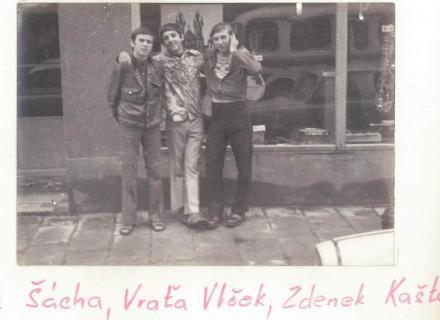 Mirek Šácha, Vraťa Vlček, Zdenek Kaštánek